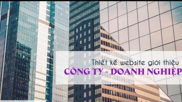 Thiết kế website giới thiệu công ty – doanh nghiệp