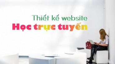 Thiết kế website học trực tuyến – Elearning – dạy học online