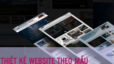 Thiết kế website theo mẫu chuyên nghiệp – nhanh chóng