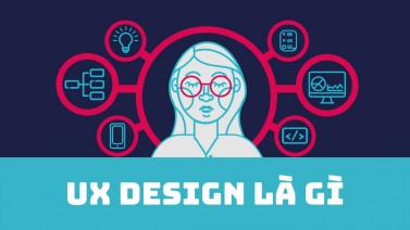 UX Designer là gì? Làm thế nào phân biệt UI và UX?